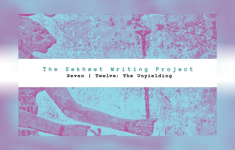 Sekhmet 7 12: The Unyielding